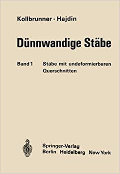 Dunnwandige Stabe, Stäbe mit Undeformierbaren Querschnitten (German Edition)