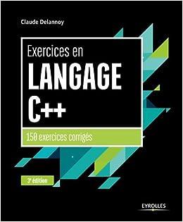 EN C LANGAGE EXERCICES CLAUDE PDF TÉLÉCHARGER DELANNOY