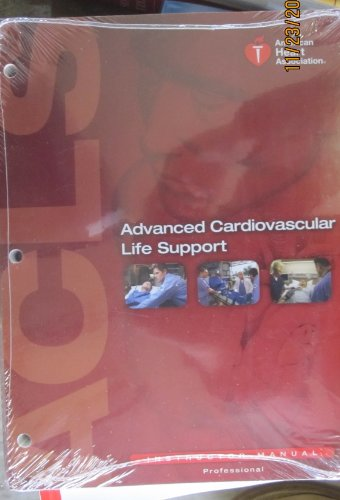 Advanced Cardiovascular Life Support (ACLS) Instructor Manual (AHA, Advanced Cardiovascular Life Support (ACLS) Instructor ()