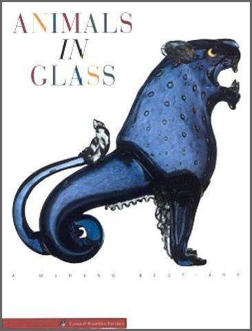 Animals in Glass: A Murano Bestiary by Marina Barovier (1996-12-02)