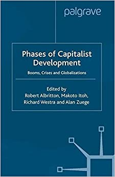 Phases of Capitalist Development: Booms, Crises and Globalizations (2002-09-06)