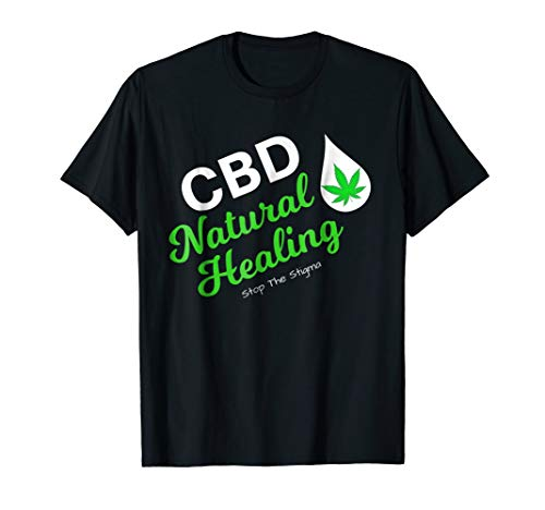 CBD Hemp Heals, Alternative Healing, Stop The Stigma Shirt
