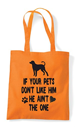 Like He The Orange If Tote Person Ain't Pets Your Him Dog Funny One Lover Animal Don't Bag Shopper t0XAq
