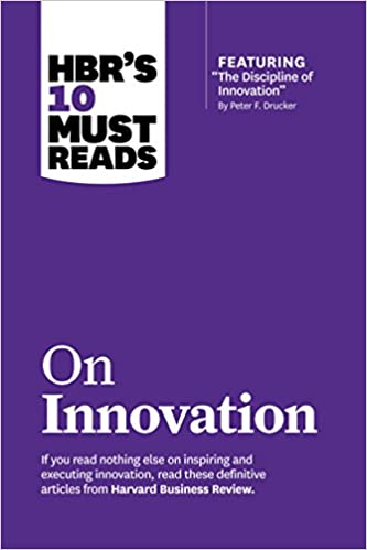 "HBR\'s 10 Must Reads on Innovation with featured article ""The ..."