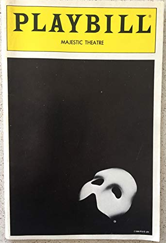 Michael Crawford Playbill from The Phantom of the Opera starring Michael Crawford Patti Cohenour Steve Barton Judy Kaye Nick Wyman Cris Groenendaal Elisa Heinsohn Rebecca Luker played the part of the Princess and understudied Christine Music by Andrew Lloyd Webber and Lyrics by Charles Hart