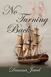 No Turning Back by Jewel, Deanna (2010) Paperback