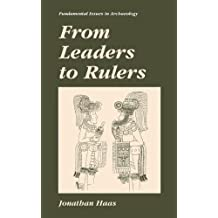 From Leaders to Rulers (Fundamental Issues in Archaeology)