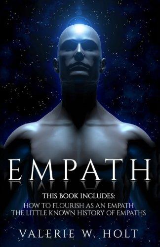 Empath: How to Flourish as an Empath & Little Known History of Empaths pdf epub