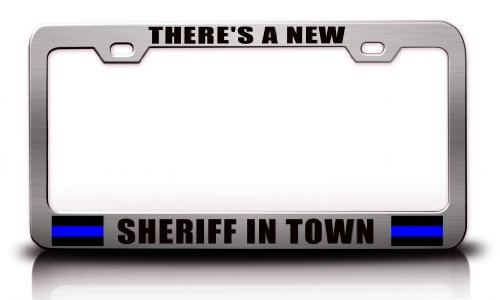 License Plate Covers There'S A New Sheriff In Town Police Cop Steel Metal Chrome License Plate (Little Earth License Plate Purse)
