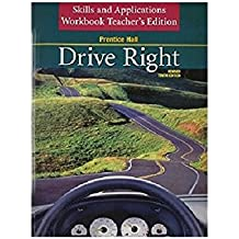 DRIVE RIGHT 10TH EDITION REVISED SKILLS AND APPLICATIONS WORKBOOK       STUDENT EDITION 2003C