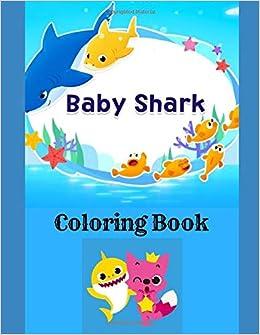 Baby Shark Coloring Book Starchild Kiddies Books 9781790446964