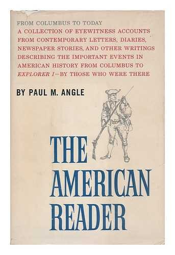 The American Reader: From Columbus to Today