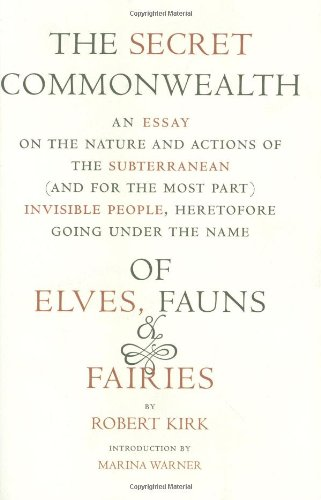 The Under cover Commonwealth: Of Elves, Fauns, and Fairies (New York Review Books (Hardcover))