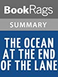 Download Summary & Study Guide The Ocean at the End of the Lane by Neil Gaiman in PDF ePUB Free Online
