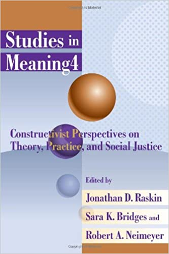 Studies in Meaning 4: Constructivist Perspectives on Theory