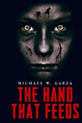 The Hand That Feeds Paperback