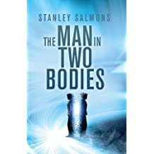 The Man in Two Bodies (British crime novel): A Dark Science Crime Caper