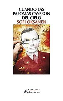 Cuando las palomas cayeron del cielo par Oksanen
