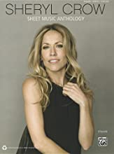 Sheryl Crow -- Sheet Music Anthology: Piano/Vocal/Guitar
