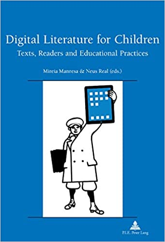 Amazon Com Digital Literature For Children Texts Readers