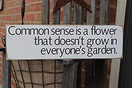 Amazon com: weewen Common Sense is A Flower That Doesn't Grow in