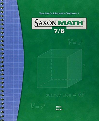 Saxon Math 7/6: Teacher's Manual, Vol. 1 by Stephen Hake (2004-05-04)