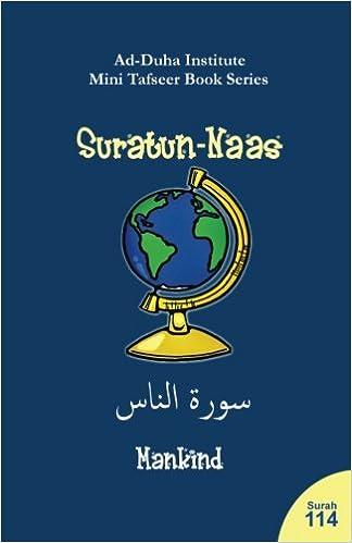 Mini Tafseer Book Series: Suratun-Naas: Ad-Duha Institute