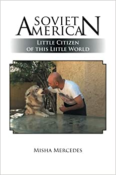 Book Soviet American: Little Citizen of this Liitle World