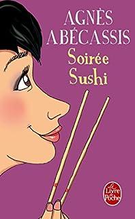 Soirée sushi, Abécassis, Agnès