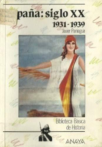 España siglo XX. 1931-1939: Amazon.es: Paniagua Fuertes, F.J.: Libros