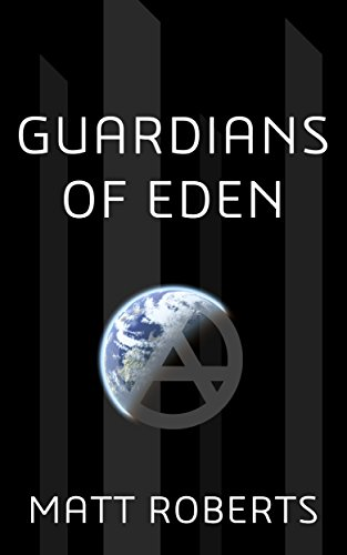 Guardians of Eden by [Roberts, Matt]