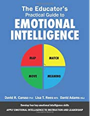 The Educator's Practical Guide to Emotional Intelligence