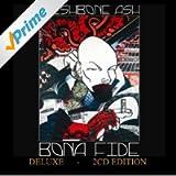 Bona Fide (Deluxe)