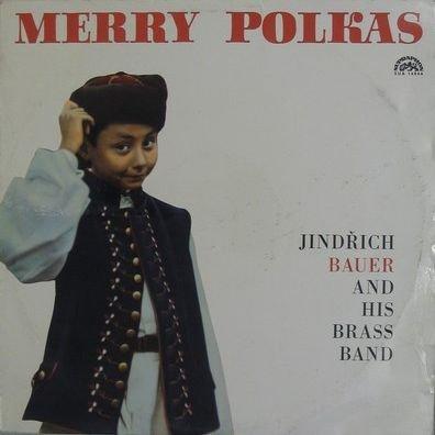 Jindrich Bauer Brass Band - Merry Polkas - Supraphon - SUA 14844