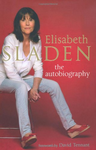 Elisabeth Sladen: The Autobiography