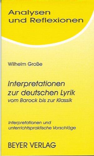 Analysen und Reflexionen, Bd.87, Interpretationen zur deutschen Lyrik vom Barock bis zur Klassik