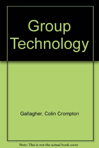 Group Technology (Production engineering series)
