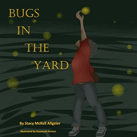 Bugs in the Yard