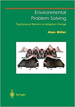 Book Environmental Problem Solving: Psychosocial Barriers to Adaptive Change (Springer Series on Environmental Management)