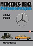 img - for Mercedes-Benz Personenwagen, 1886-1986 (German Edition) book / textbook / text book