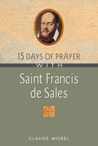 15 Days of Prayer With Saint Francis de Sales pdf