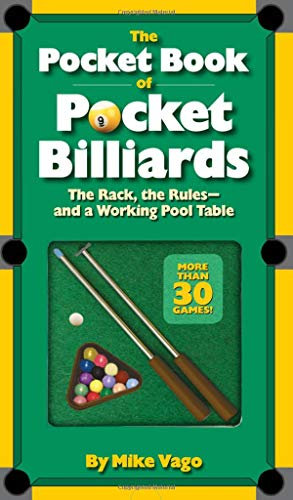 The Pocket Book of  Pocket Billiards: The Rack, The Rules_And A Working Pool Table