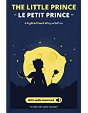Le petit prince - The Little Prince + audio download: (English - French) Bilingual Edition