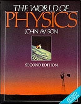 The World Of Physics By John Avison Ebook Download