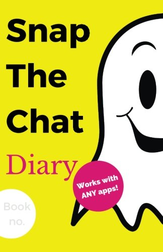 Snap The Chat Diary: New Personal Journal Notebook with Prompts to Write in, for Keeping Those Catchy & Meaningful Messages from Those Special Ones Only YOU Know! (Best Gen Z Review Memo) (Volume 1)