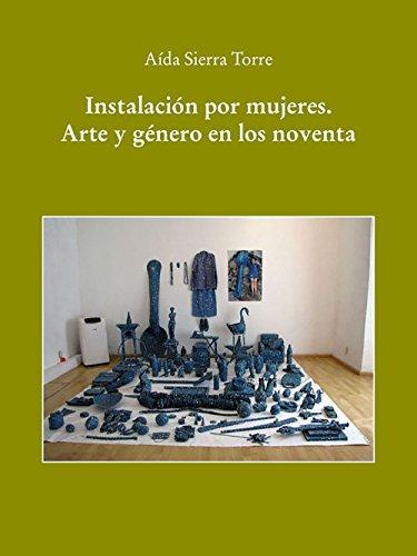 Instalacion Por Mujeres Libro Aida Sierra Torre Epub Lainforinbee