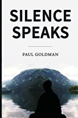 Silence Speaks Paperback