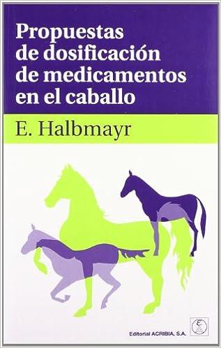 Descargar libros gratis ipod touch Propuestas de dosificación de medicamentos en el caballo in Spanish