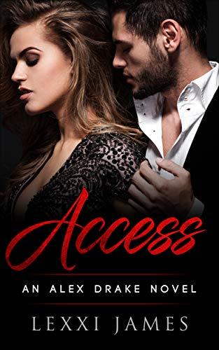 Book: Access - An Alex Drake Novel (Alex Drake Series Book 1) by Lexxi James