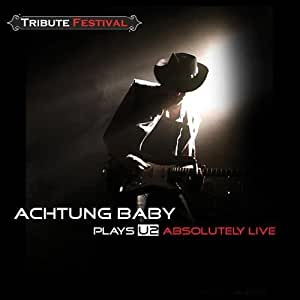 Achtung Baby Plays U2 Absolutely Live 2-CD-Set